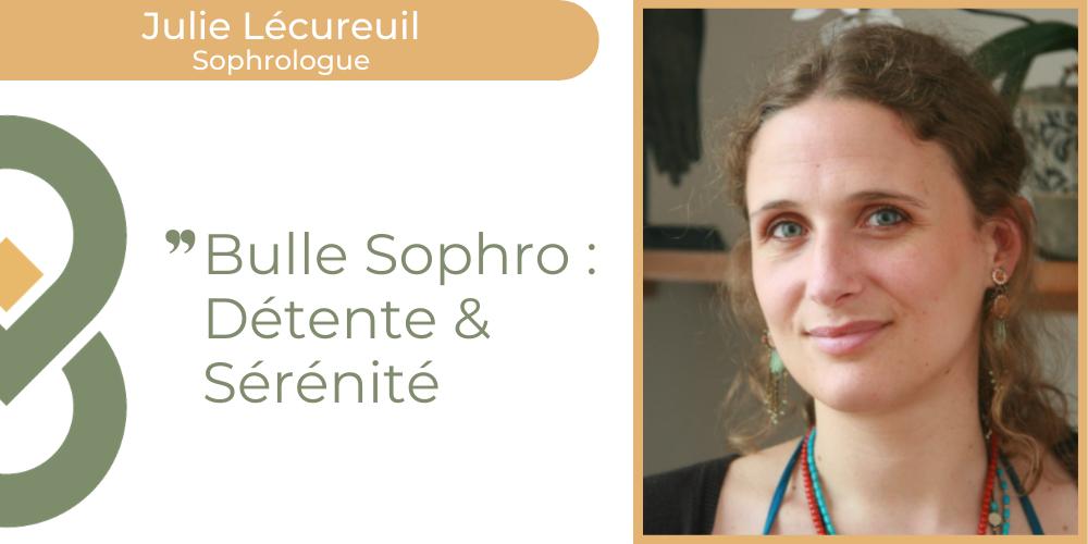 """Bulle Sophro """"Détente & Sérénité"""""""
